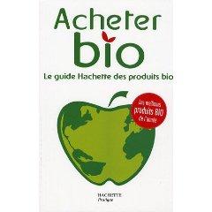 acheter bio, guide hachette