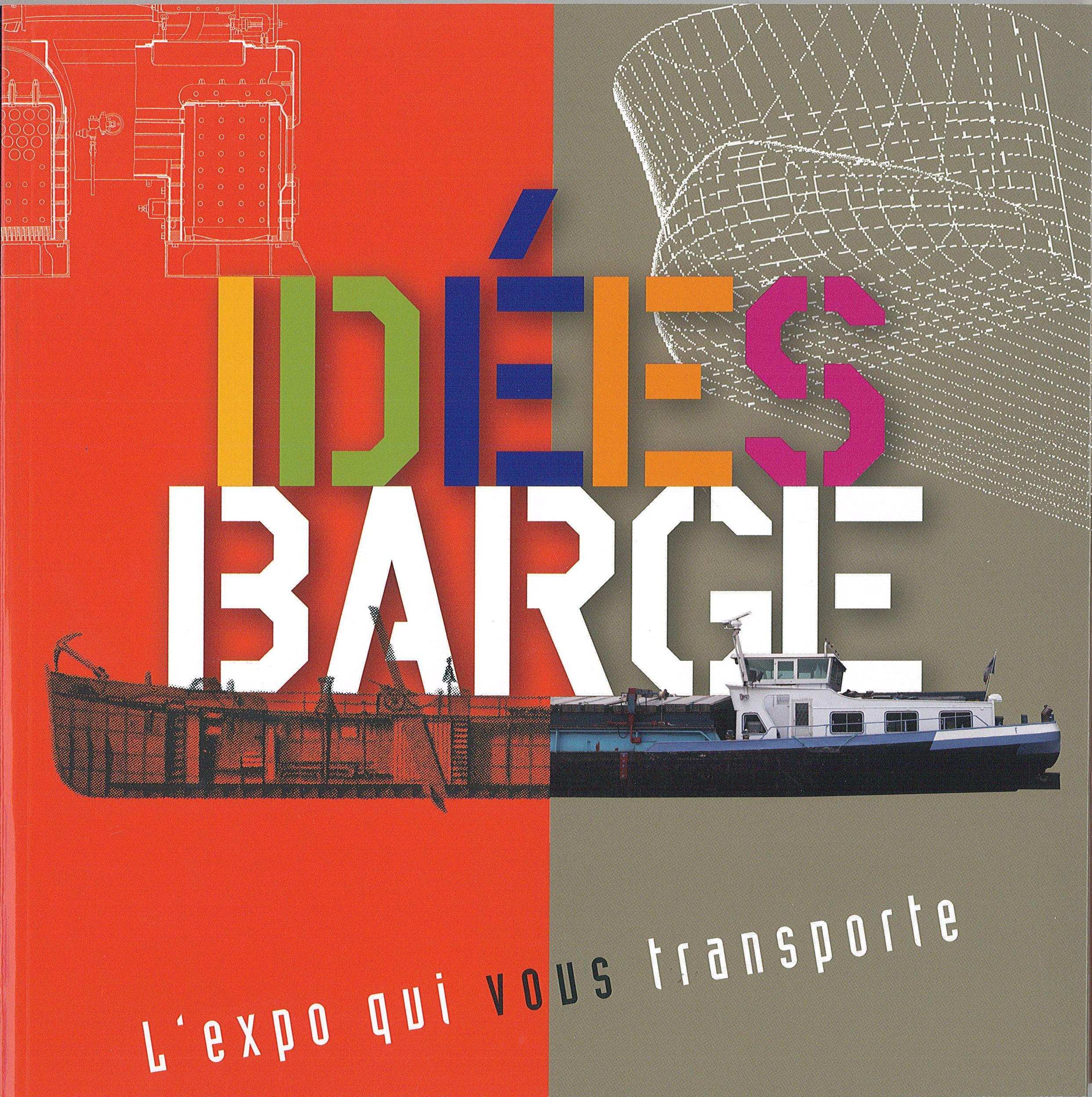 Idées-barge. L'expo qui vous transporte