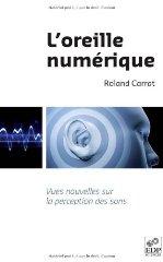 L'oreille numerique