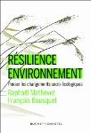 Résilience & environnement : penser les changements socio-écologiques