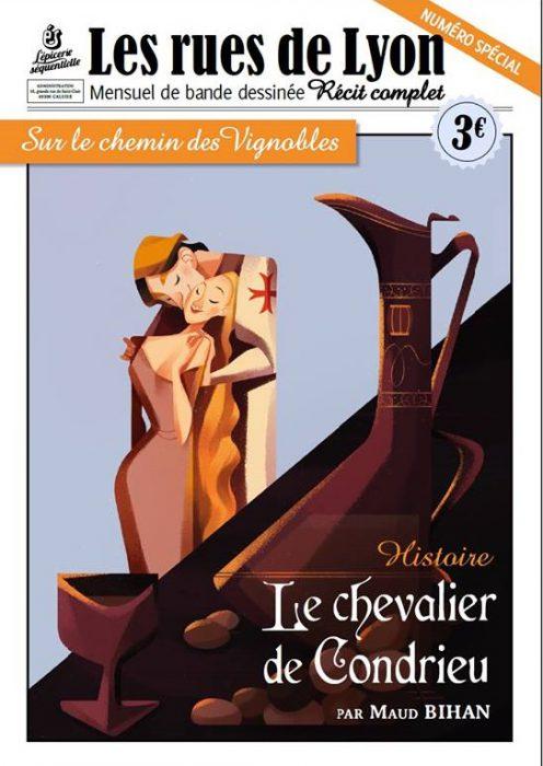 Couverture_Numéro spécial Condrieu - Sur le chemin des vignobles. Le chevalier de Condrieu