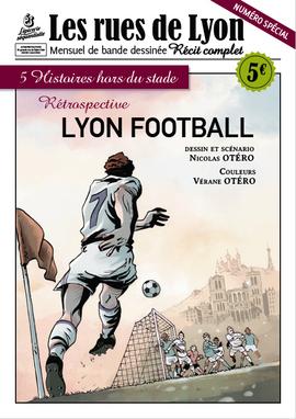 Couverture_Numéro Spécial - Lyon Football, 5 histoires hors du stade