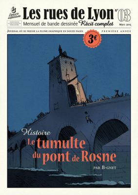 Couverture_Histoire Le Tumulte du pont de Rosne - Numéro 3