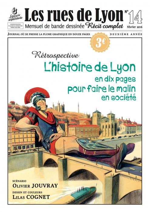 Couverture_Rétrospective L'histoire de Lyon en 10 pages pour faire le malin en société - Numéro 14