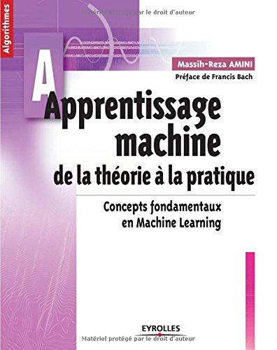 Livre Apprentissage machine : de la théorie à la pratique, Massih-Reza Amini