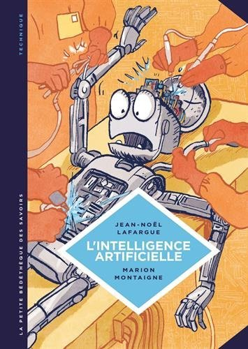 Livre L'intelligence artificielle, Jean-Noël Lafargue, Marion Montaigne
