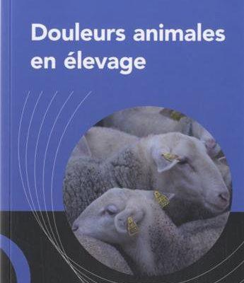 """Jaquette du livre """"Douleurs animales en élevage"""""""
