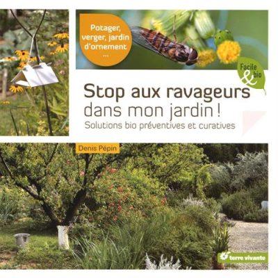 """Jaquette du livre """"Stop aux ravageurs dans mon jardin"""""""