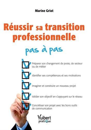 jacquette Réussir sa transition professionnelle pas à...