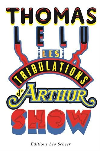 jacquette Les tribulations d'Arthur Show