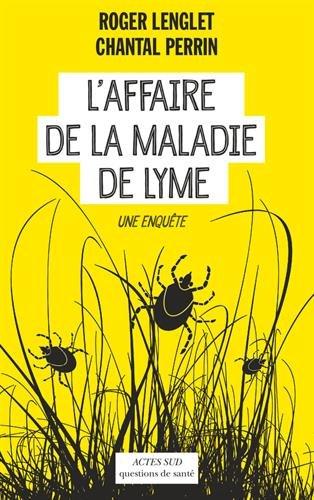 jacquette L'affaire de la maladie de Lyme : Une enquête
