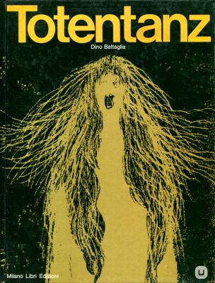 Première de couverture Totentanz- Dino Battaglia, Milano Libri Edizioni