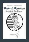 jacquette Marcel Marceau la poésie du silence