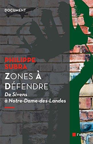 jacquette Zones à défendre : de Sivens à Notre-Dame-des-Landes