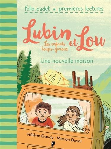jacquette Lubin et Lou . Les enfants loups-garous. Une...