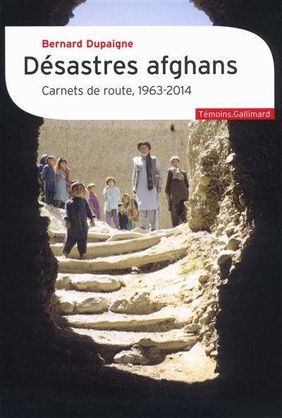 jacquette Désastres afghans : carnets de route 1963-2014