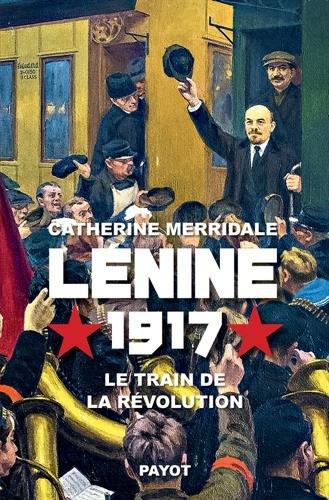 jacquette Lénine 1917, le train de la révolution