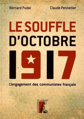 jacquette Le souffle d'octobre 1917, l'engagement des...