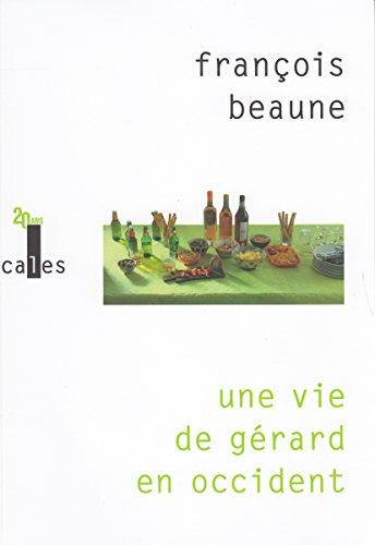 jacquette Une vie de Gérard en occident