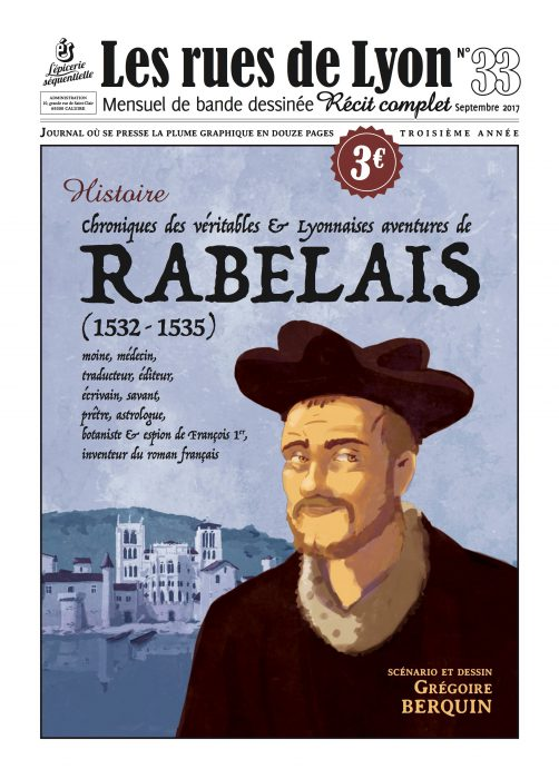Couverture du numéro 33_ Chroniques des véritables et lyonnaises aventures de Rabelais