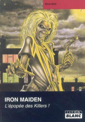 couverture du livre Iron Maiden, l'épopée des killers