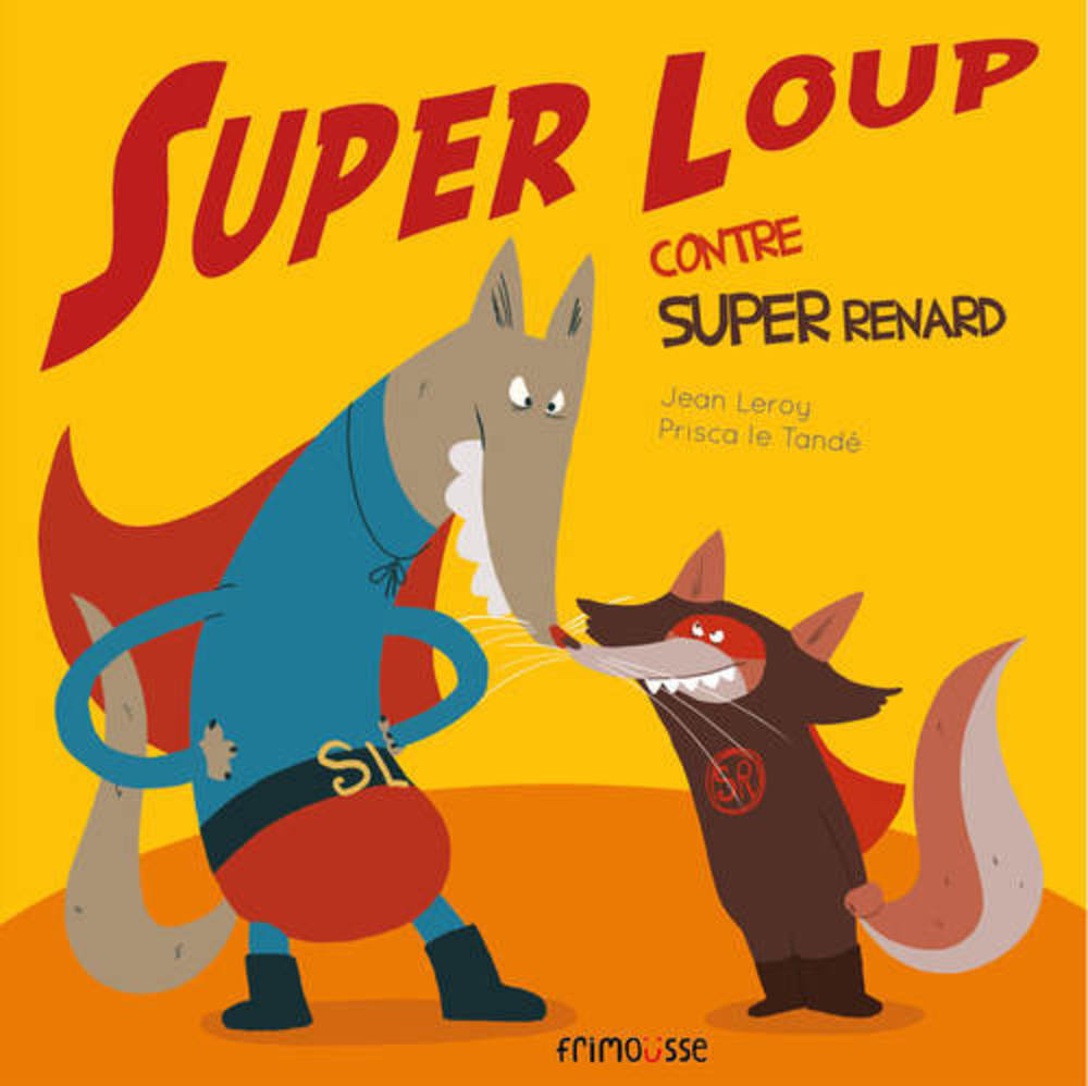 Couverture de l'album Super Loup contre Super Renard