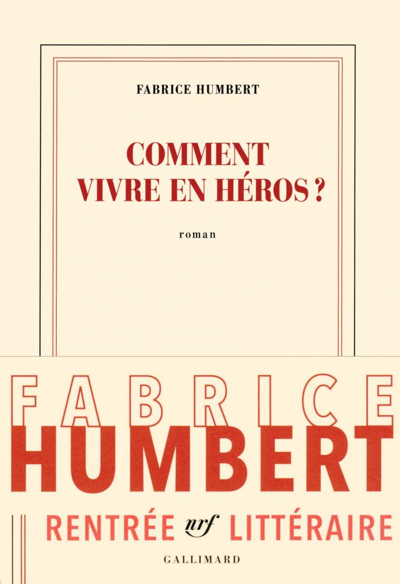 jacquette Comment vivre en héros ?