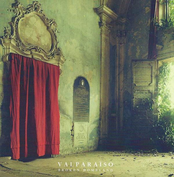 Photo de la couverture de l'album Broken homeland de Valparaiso