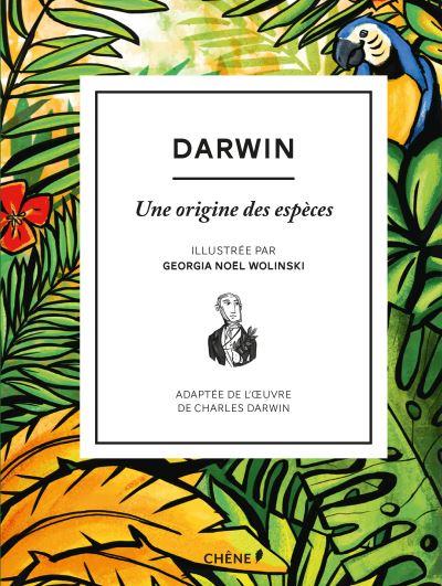 jacquette Une origine des espèces, Charles Darwin