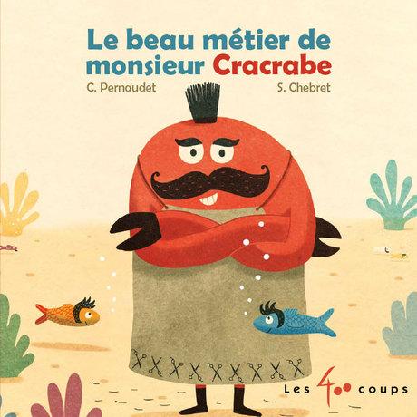 jacquette Le Beau métier de monsieur Cracrabe