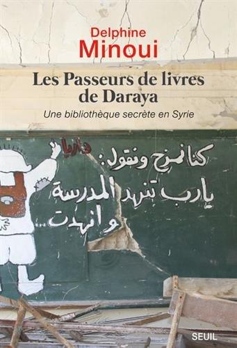 jacquette Les passeurs de livres de Daraya
