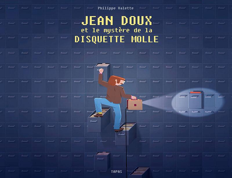 jacquette Jean Doux et le mystère de la disquette...