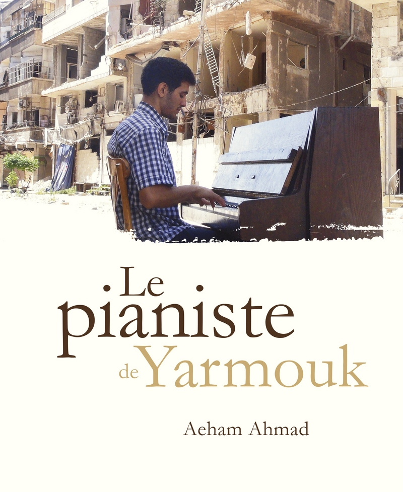 jacquette Le pianiste de Yarmouk