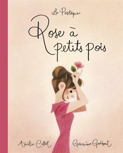 rose à petits pois, A. Callot G.Godbout