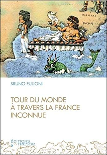 jacquette Tour du monde à travers la France inconnue