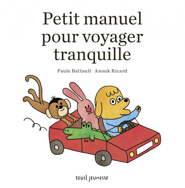 jacquette Petit manuel pour voyager tranquille