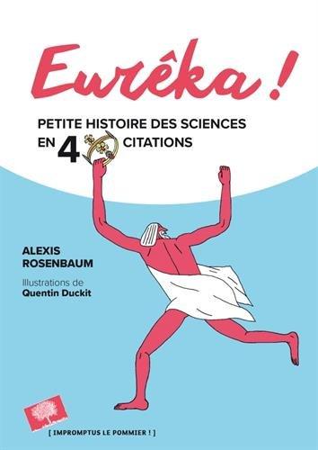 jacquette Eurêka ! Petite histoire des sciences en 40...
