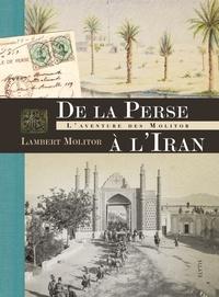 jacquette De la Perse à L'Iran, l'aventure des Molitor