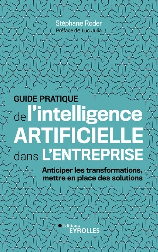 jacquette Guide pratique de l'intelligence artificielle...