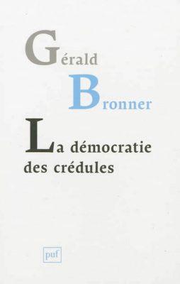 Couverture du livre La démocratie des crédules