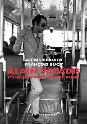 couverture du livre Alain Pacadis, itinéraire d'un dandy punk