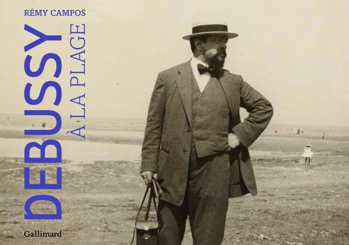couverture du livre de Debussy à la plage de Rémy Campos
