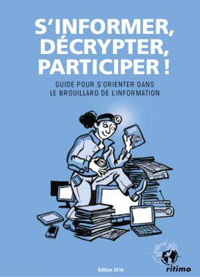 Guide: s'informer, décrypter, participer!