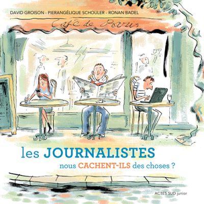 Les journalistes nous cachent-ils des choses?