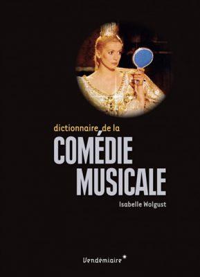 couverture du Dictionnaire de la comédie musicale