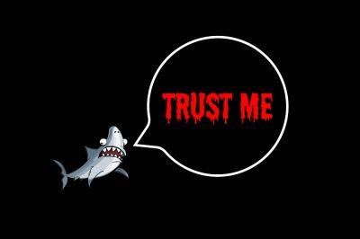 """Un petit requin mignon avec un air tout affolé dit""""trust me"""""""