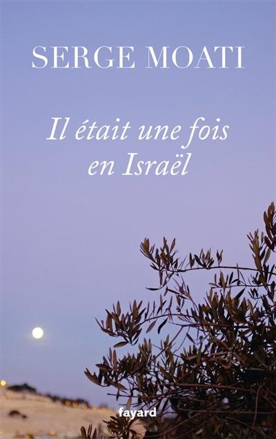 jacquette Il était une fois en Israël