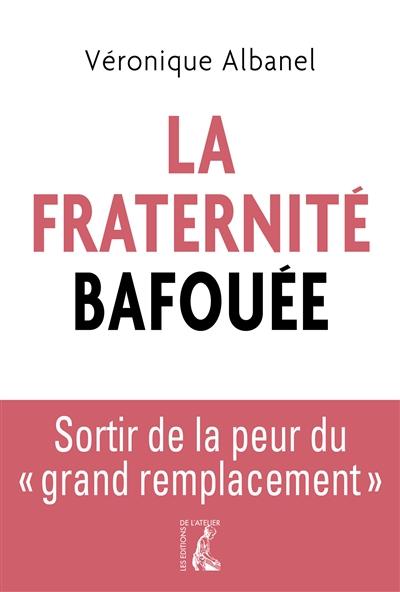 jacquette La Fraternité bafouée