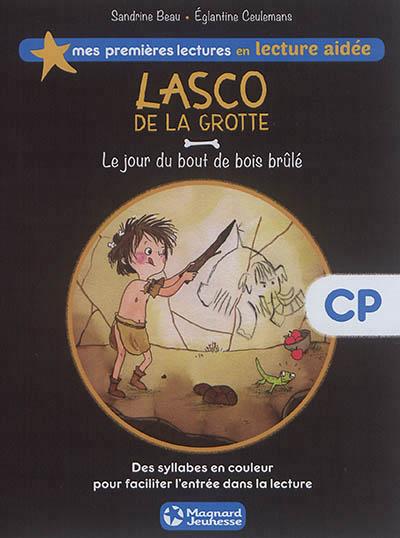 jacquette Lasco de la grotte – Le jour du bout de bois...