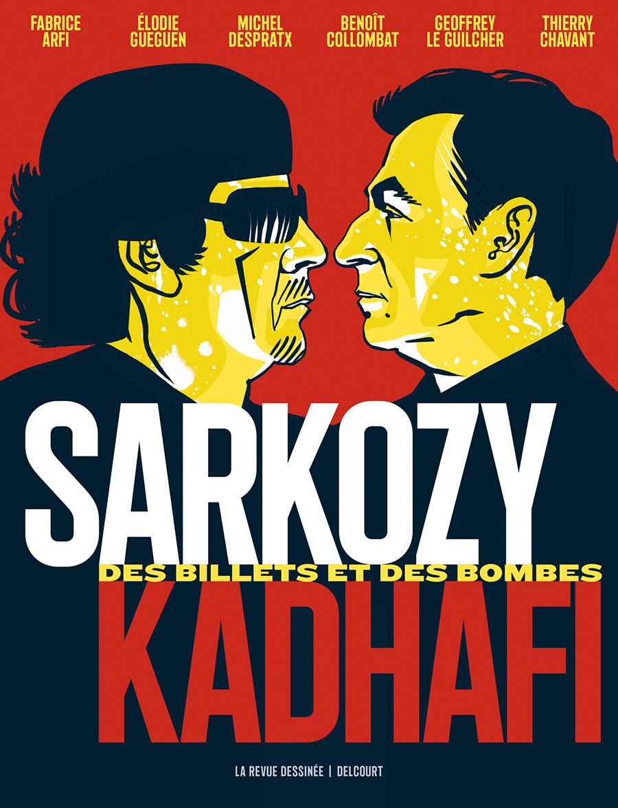jacquette Sarkozy-Kadhafi : des billets et des bombes